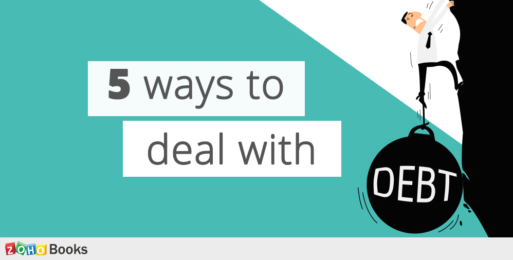 5 ways to deal with debt