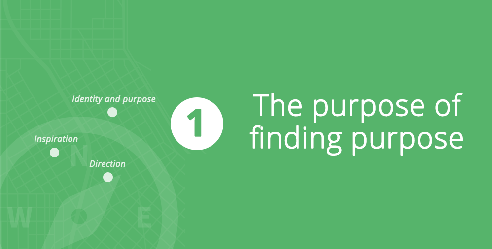 The purpose of finding purpose