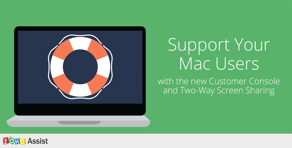 Zoho Assist - Support Your Mac Users Hassle-free!