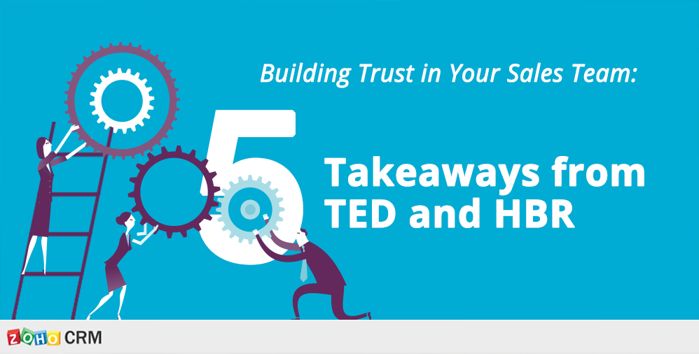 building trust in your sales team  5 takeaways from ted