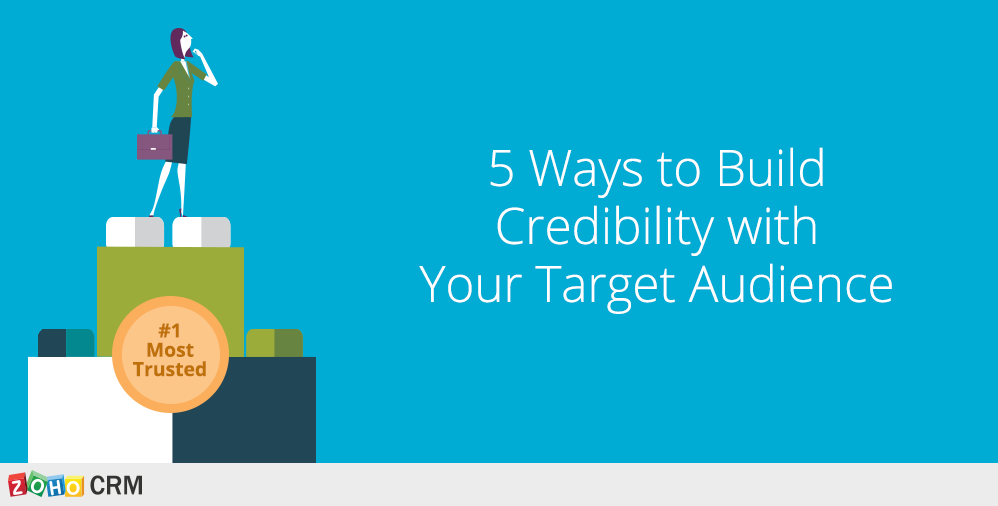 Building Credibility with Your Target Audience