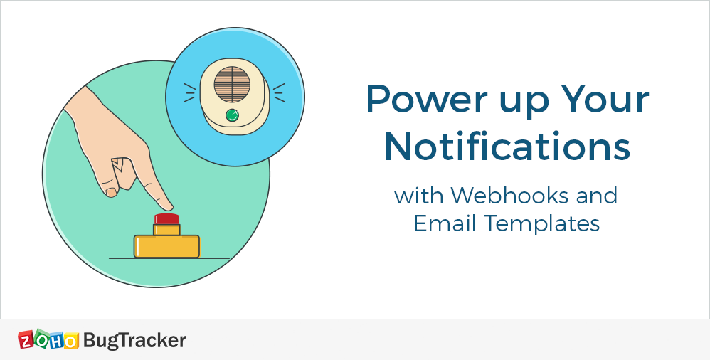 Power up your notifications with Webhooks and Email Templates