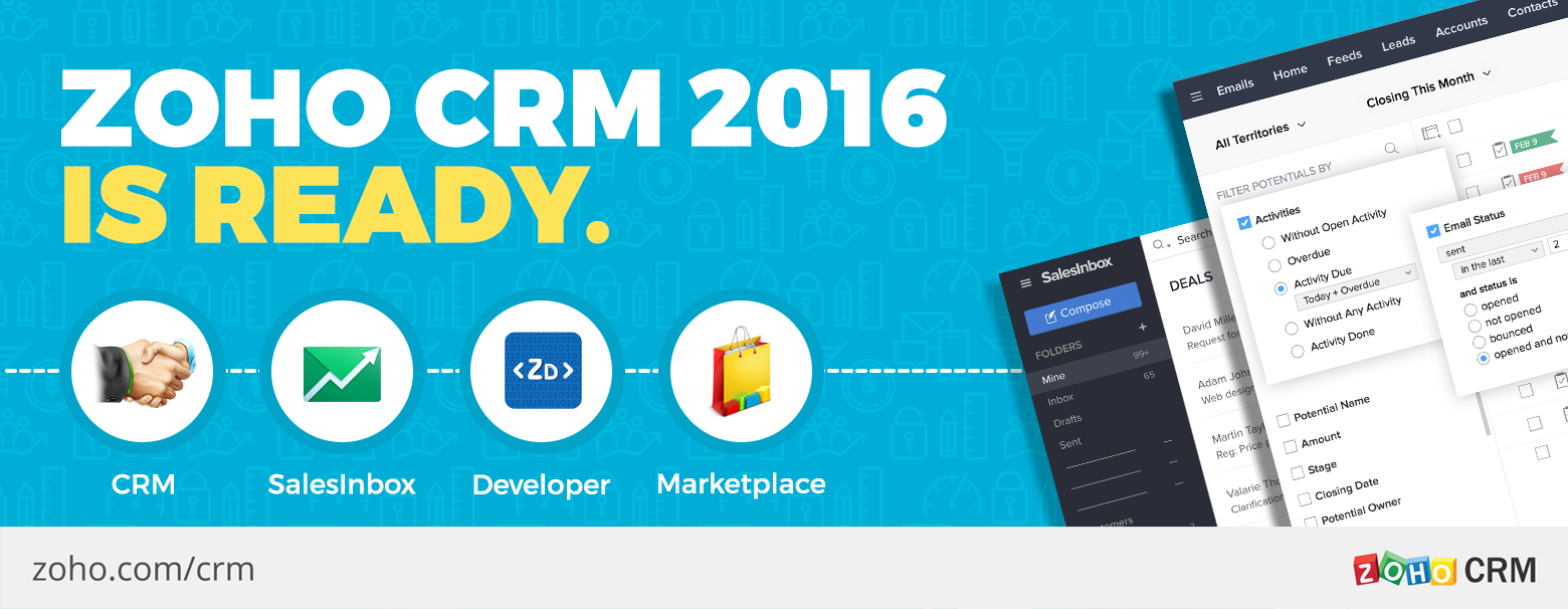 Zoho CRM-2016 is Ready.