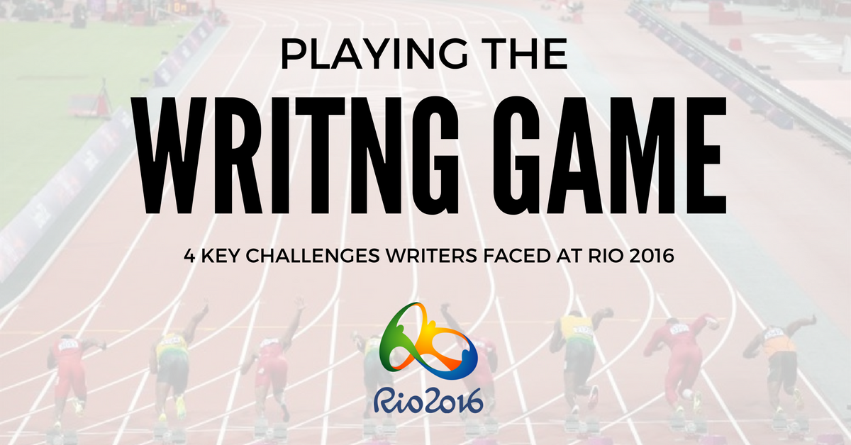 4 Challenges Writers Faced at the 2016 Rio Olympics