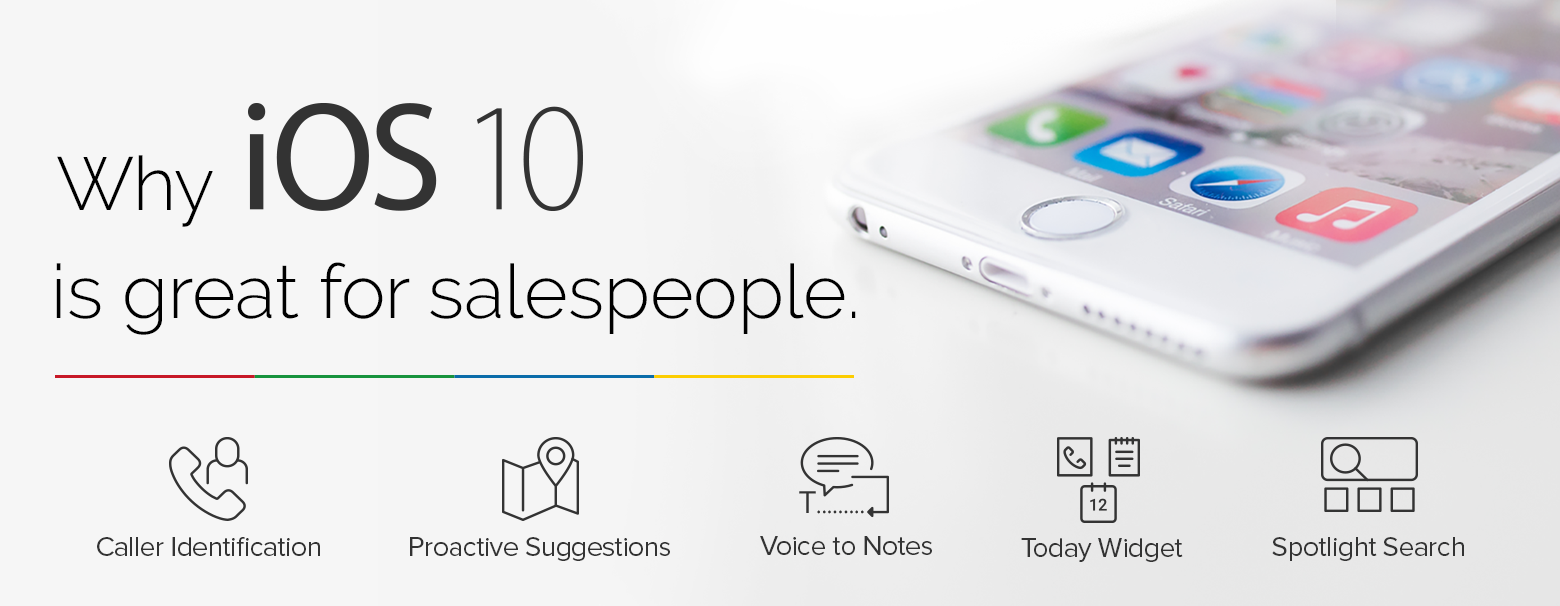 iOS 10 is great for salespeople. Here's why: