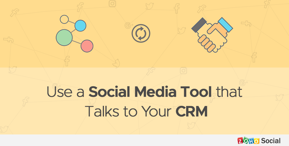 Dear Brands, Please Use a Social Media Tool that Talks to Your CRM