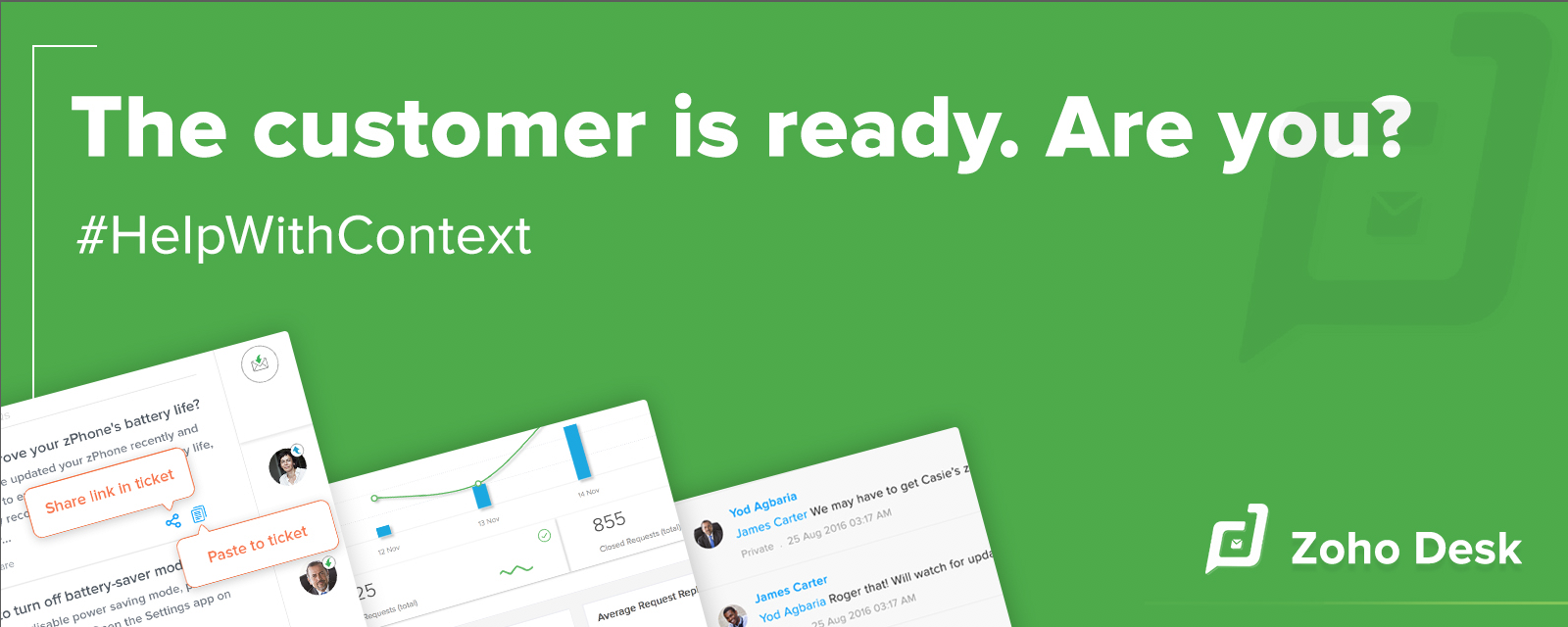 Announcing Zoho Desk — the industry's first context-aware help desk software.