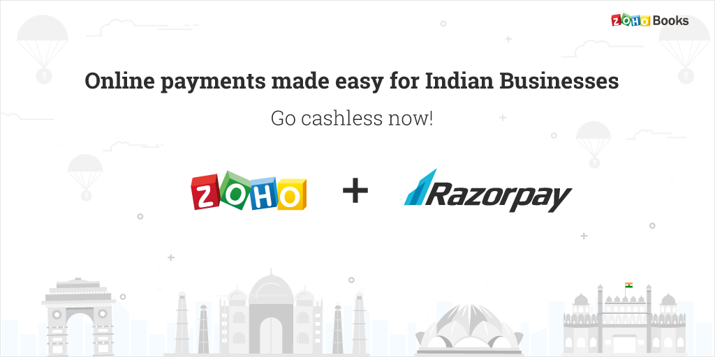 Indian businesses: Get paid online, faster and easier, with the Zoho and Razorpay Integration