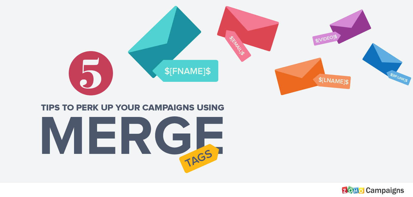5 tips to perk up your campaigns using merge tags (infographic)