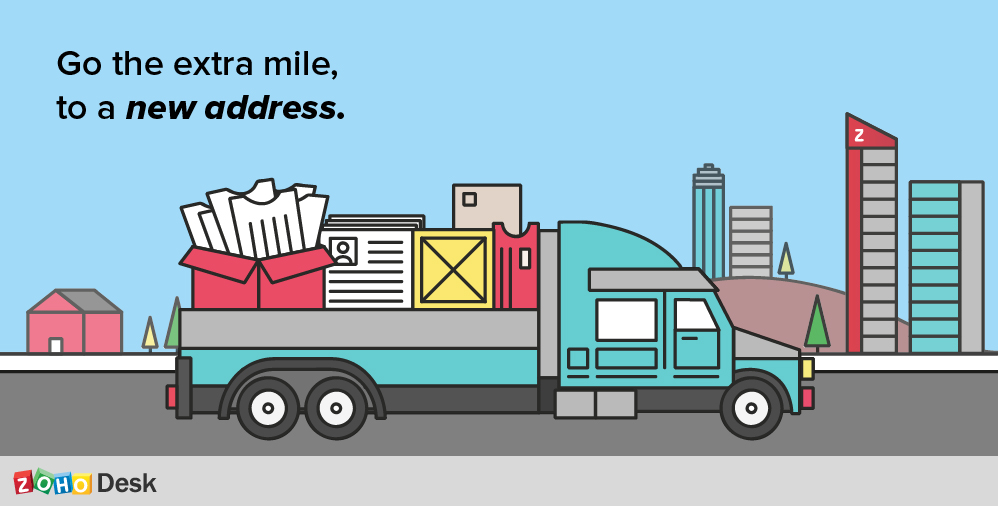 Go the extra mile, to a new address.