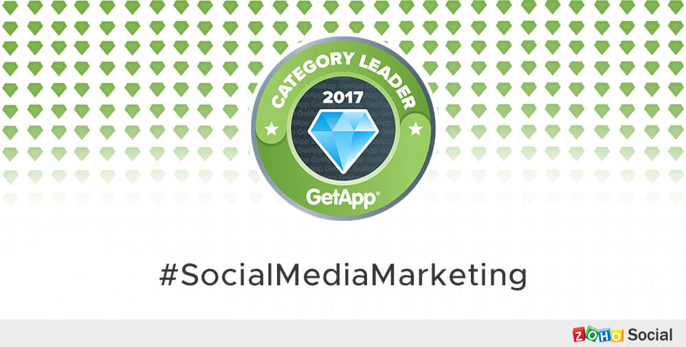 "Zoho Social is in the top 3 on GetApp's ""Social Media Marketing Category Leader 2017"" list. Hurray!"