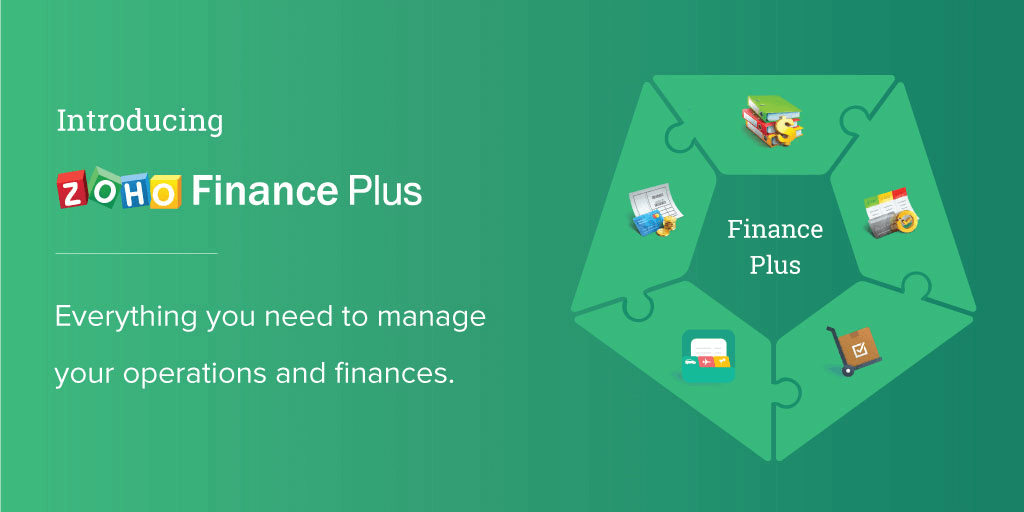 Introducing Zoho Finance Plus – The Most Comprehensive Cloud Based Financial Suite for Your Business