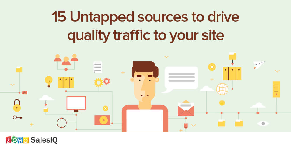 15 Untapped sources to drive quality traffic to your website
