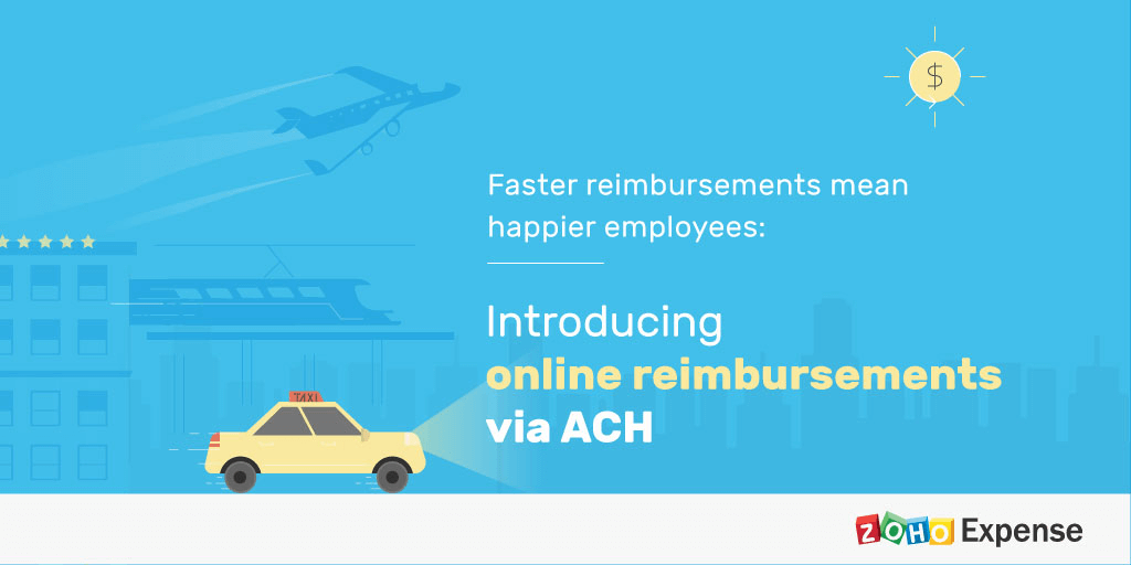 Faster Reimbursements Mean Happier Employees: Introducing Online Reimbursements via ACH