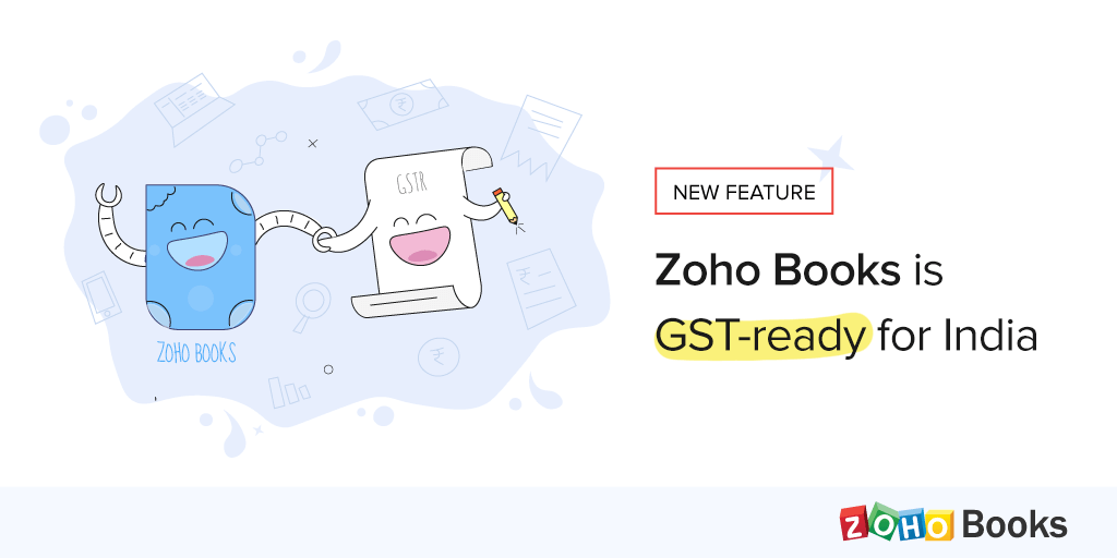 Zoho Books is GST ready