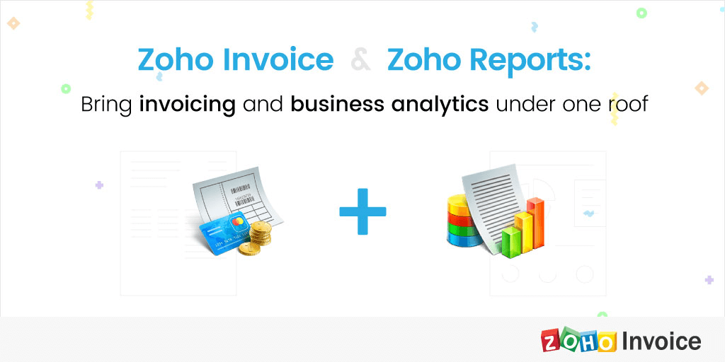 Bring Invoicing and Business Analytics Under One Roof