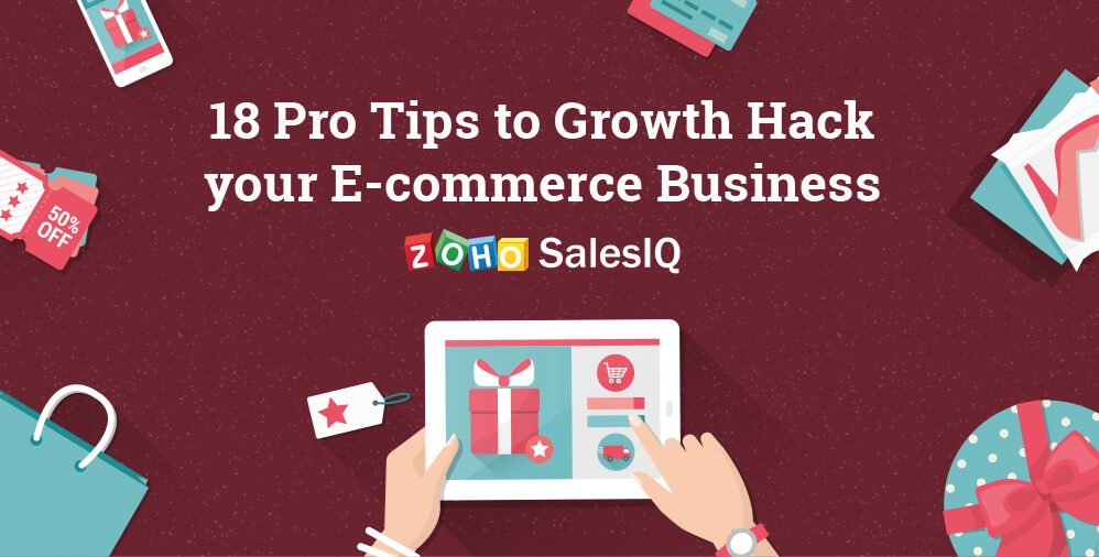 18 Pro Tips to Growth Hack your E-commerce Business