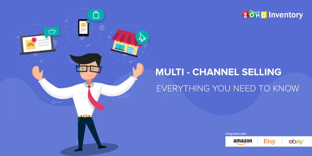 Multi-channel selling: Everything you need to know
