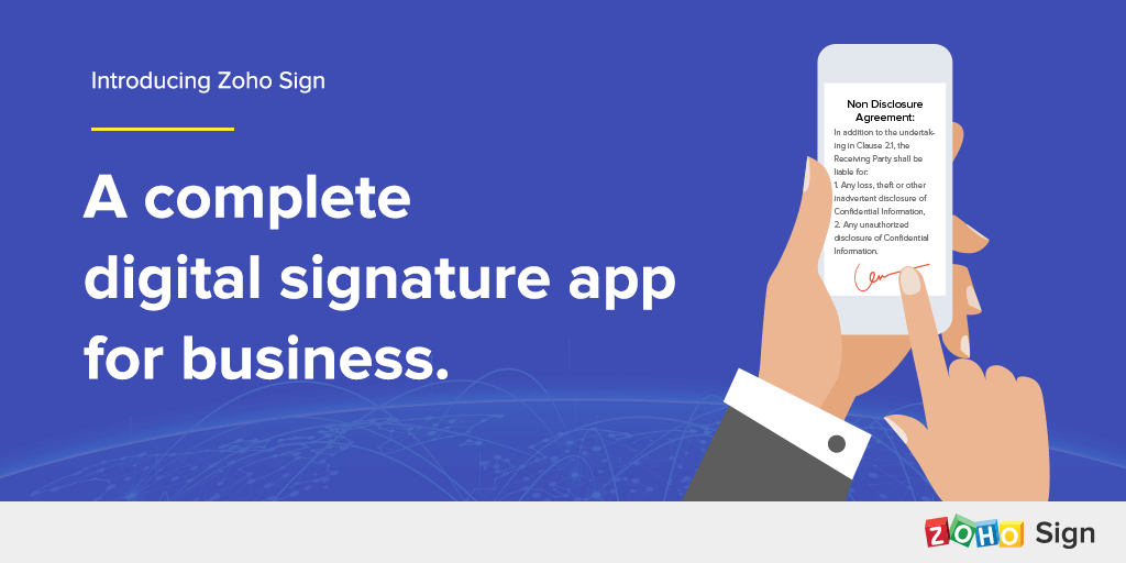 Introducing Zoho Sign – A complete digital signature app for business