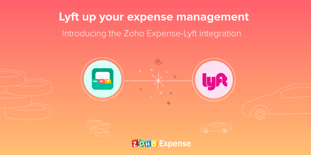 Lyft up your expense management: Introducing the Zoho Expense-Lyft integration
