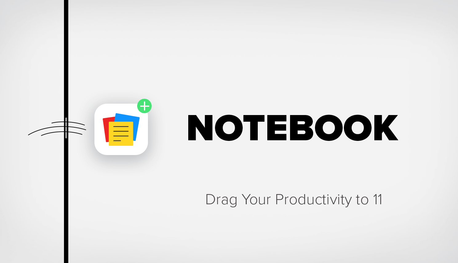 Drag Your Productivity to 11 with Notebook for iPad Pro and More