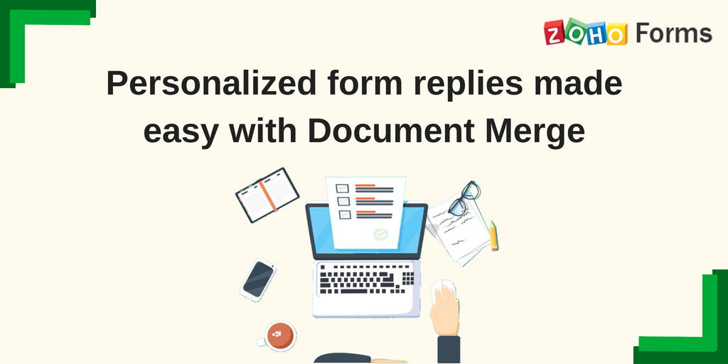 Optimize your customer follow-up process with Document Mergein Zoho Forms