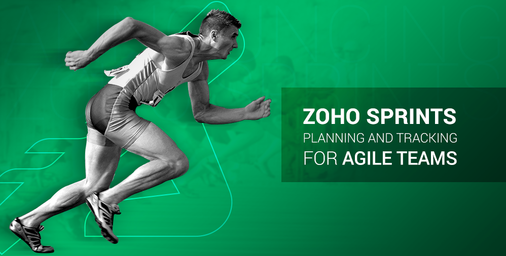 Announcing Zoho Sprints – Ship your best products with agile planning and tracking