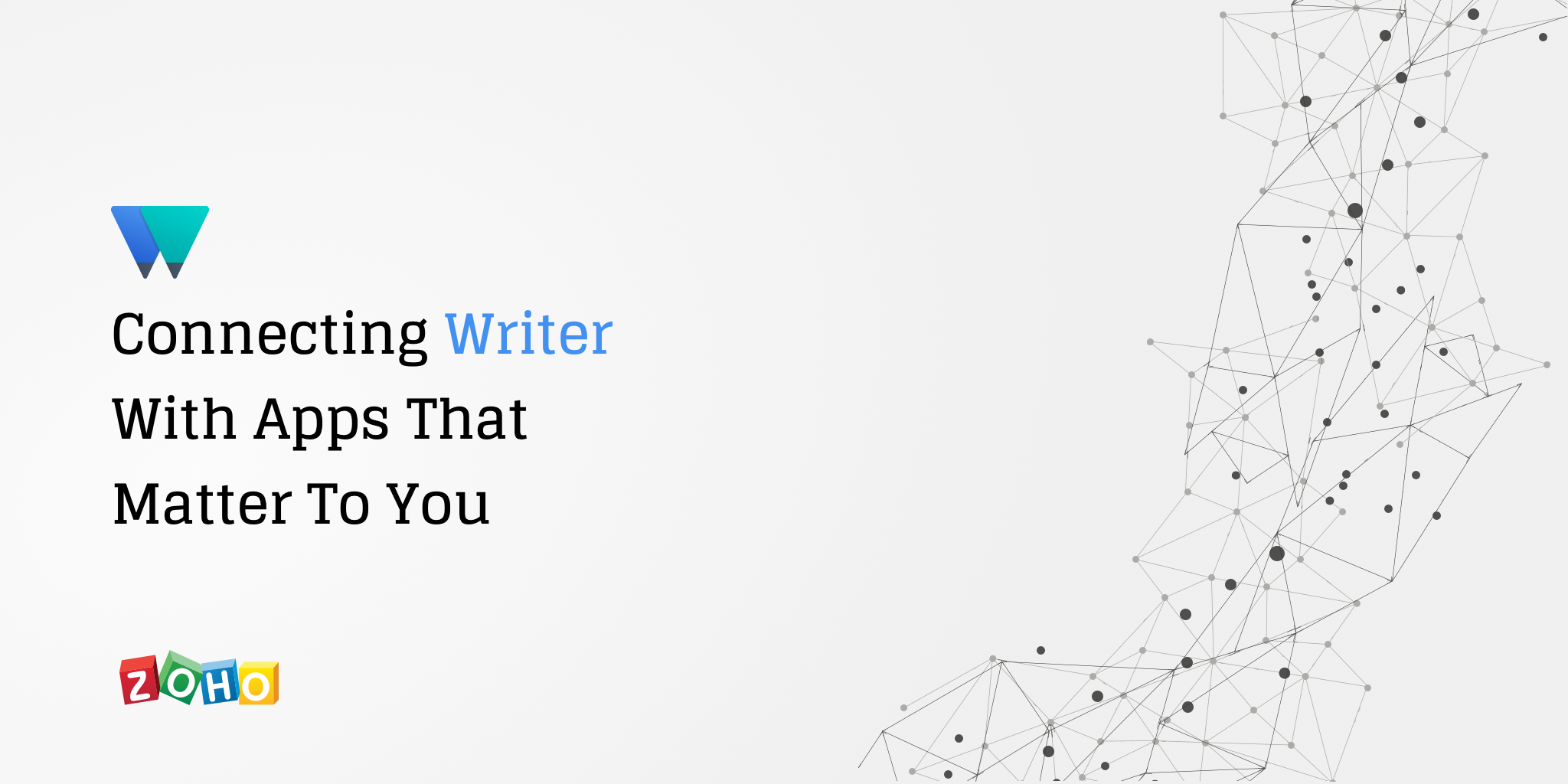 Announcing New Ways to Connect Writer With Apps That Matter to You