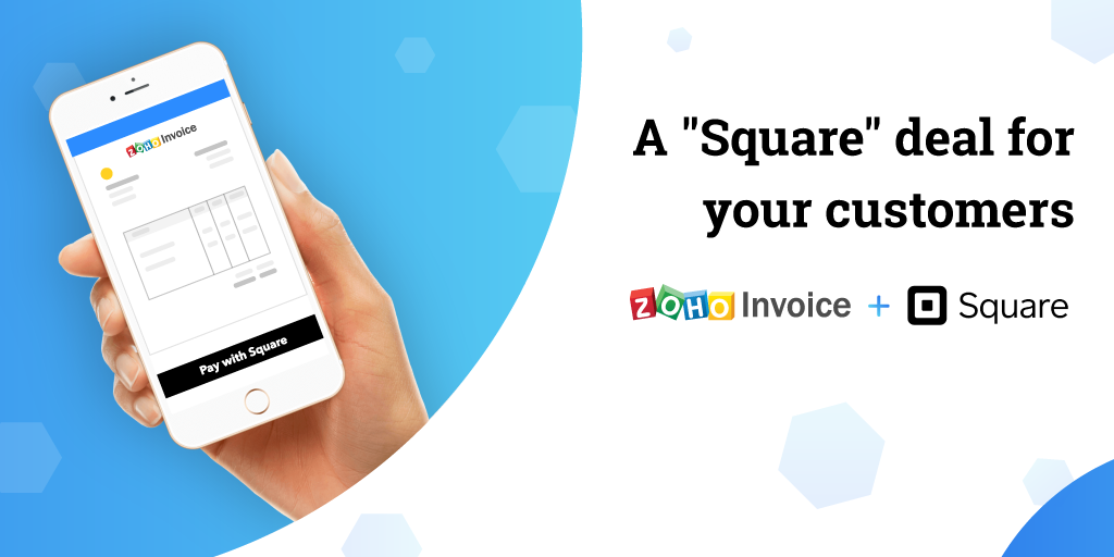 A Square deal : Zoho Invoice integrates with Square