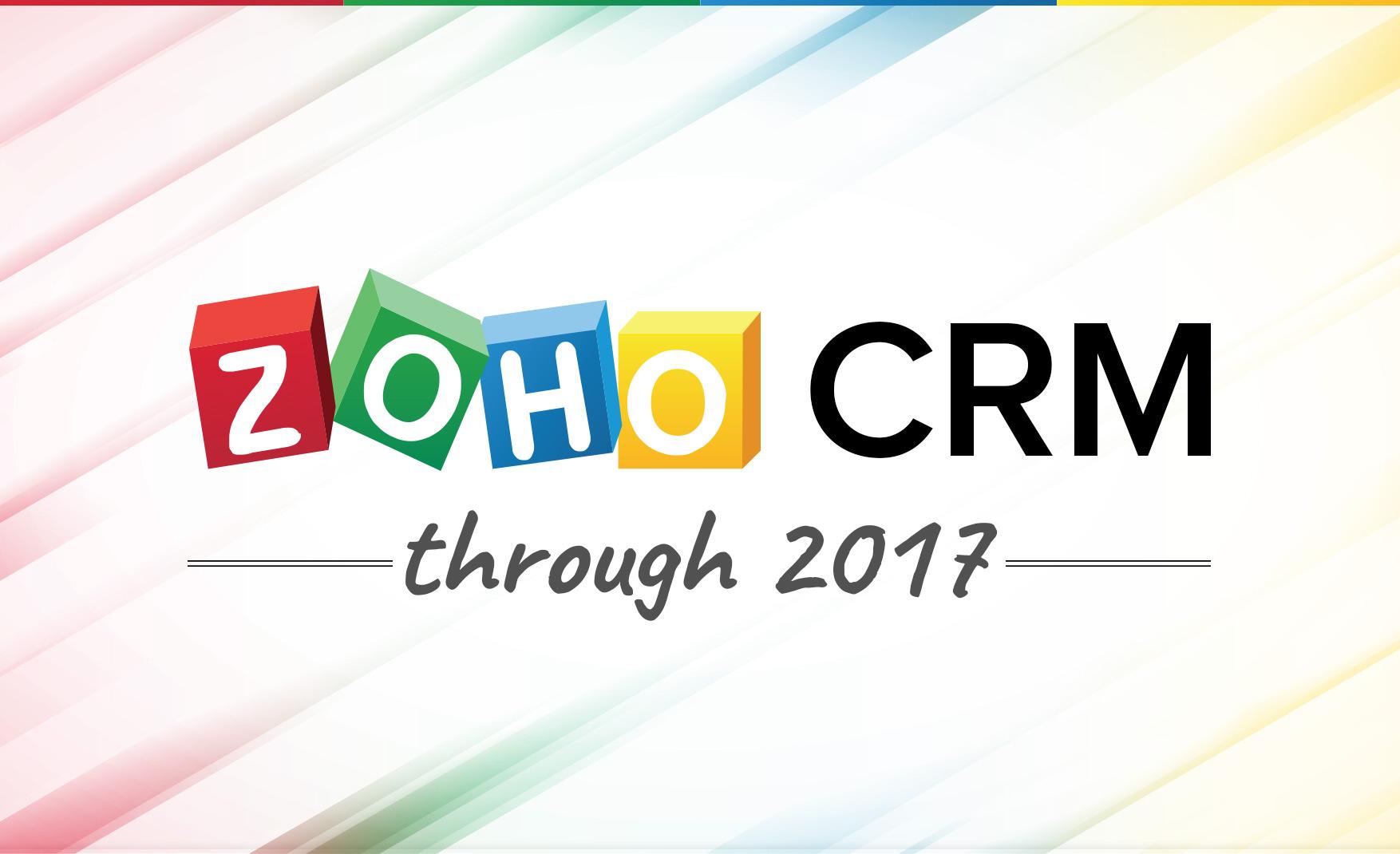 Zoho CRM through 2017