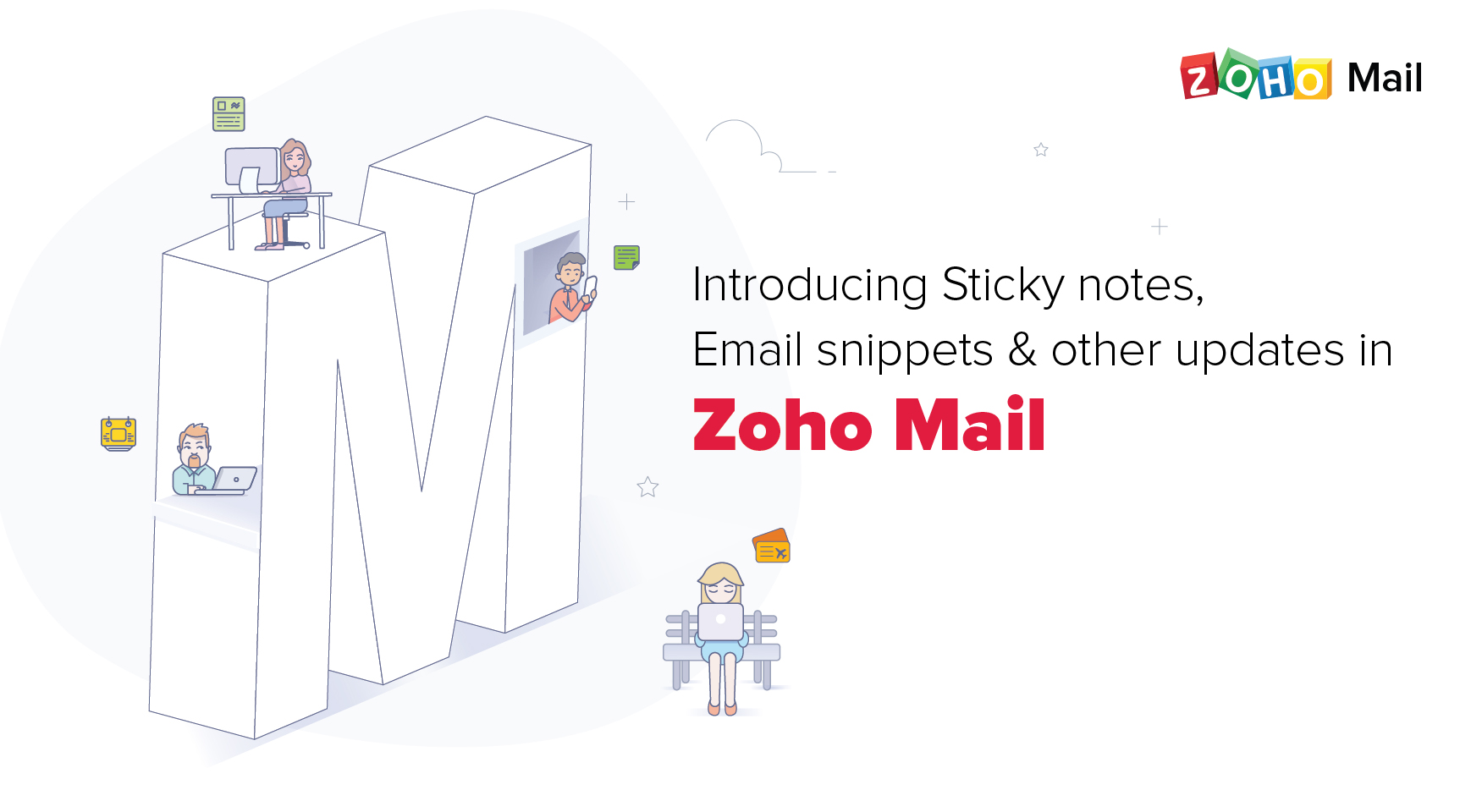 Introducing Sticky notes, Email snippets, and other updates in Zoho Mail