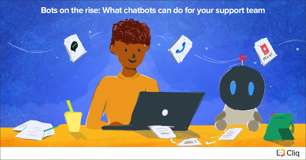 Bots on the rise: What chatbots can do for your support team