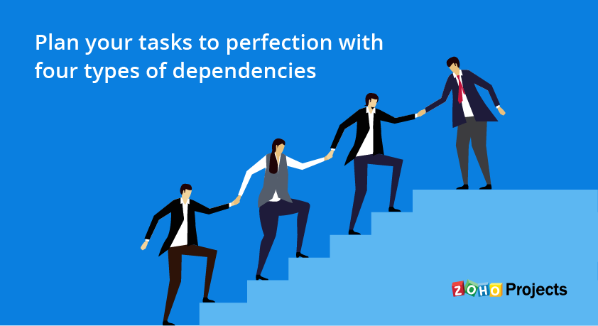 Zoho Projects 6 brings all four types of task dependencies and more.