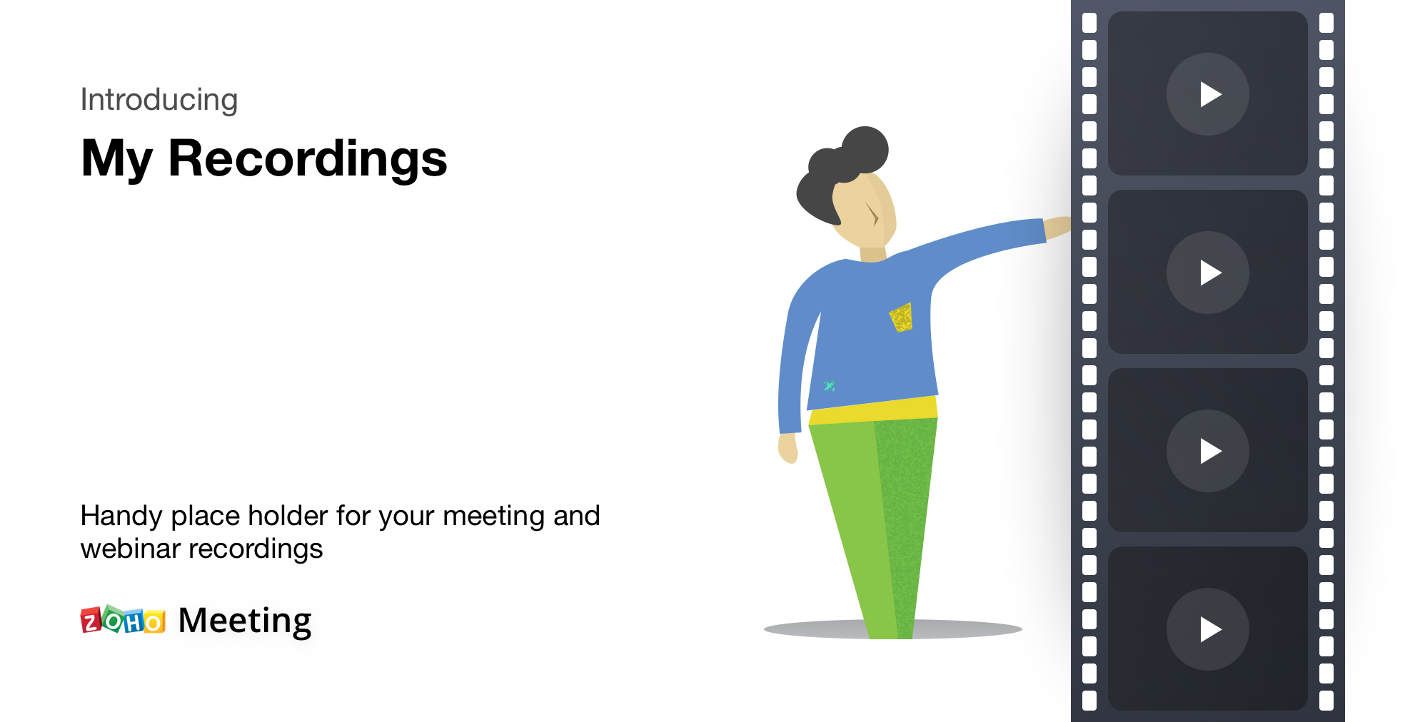 Introducing My Recordings in Zoho Meeting