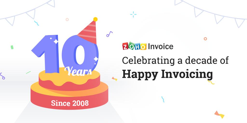 A decade of Zoho Invoice!