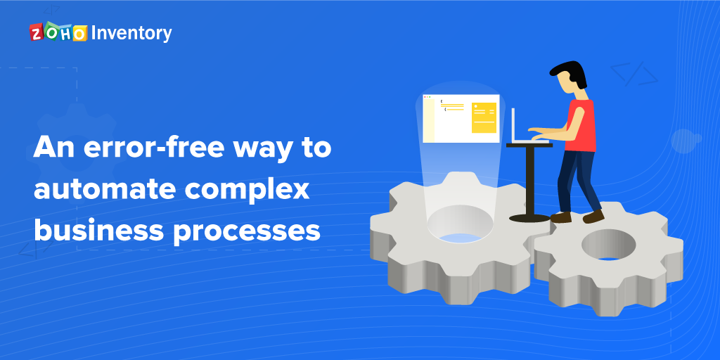 An error-free way to automate complex business processes