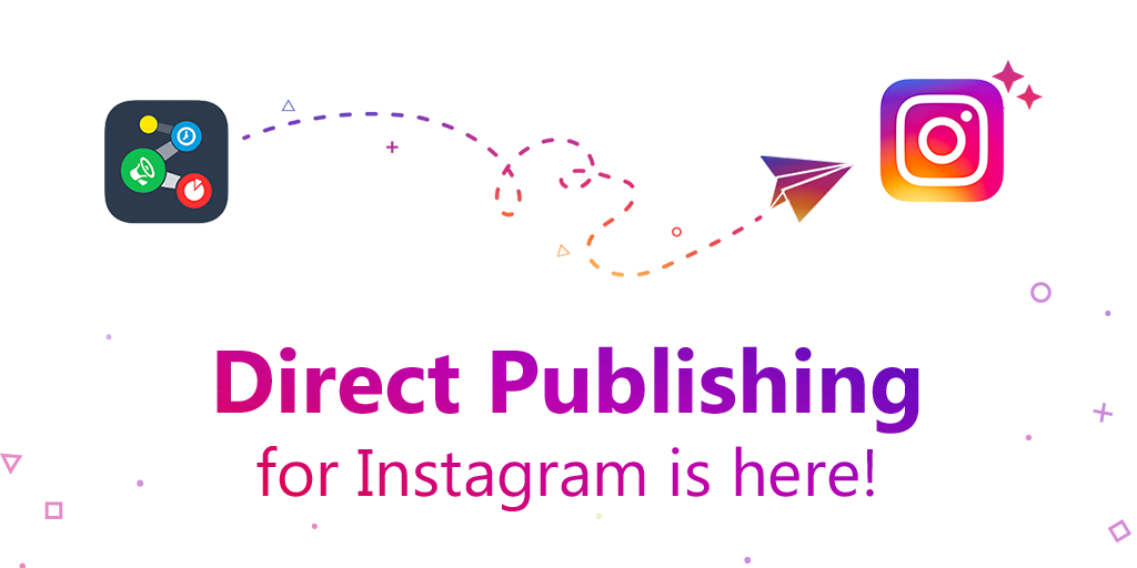 Instagram Direct Publishing