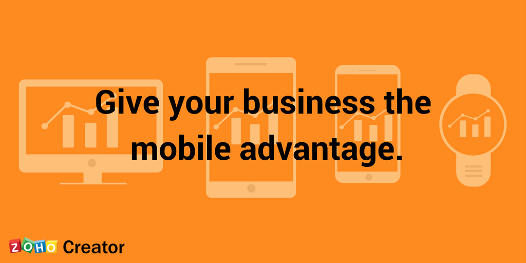 Give your business the mobile advantage