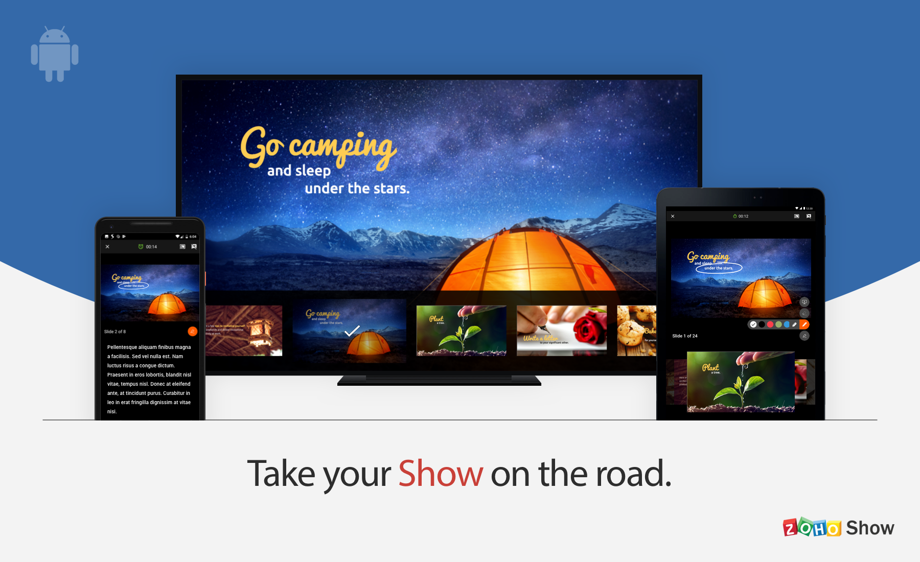 Deliver presentations anywhere with Show for Android.