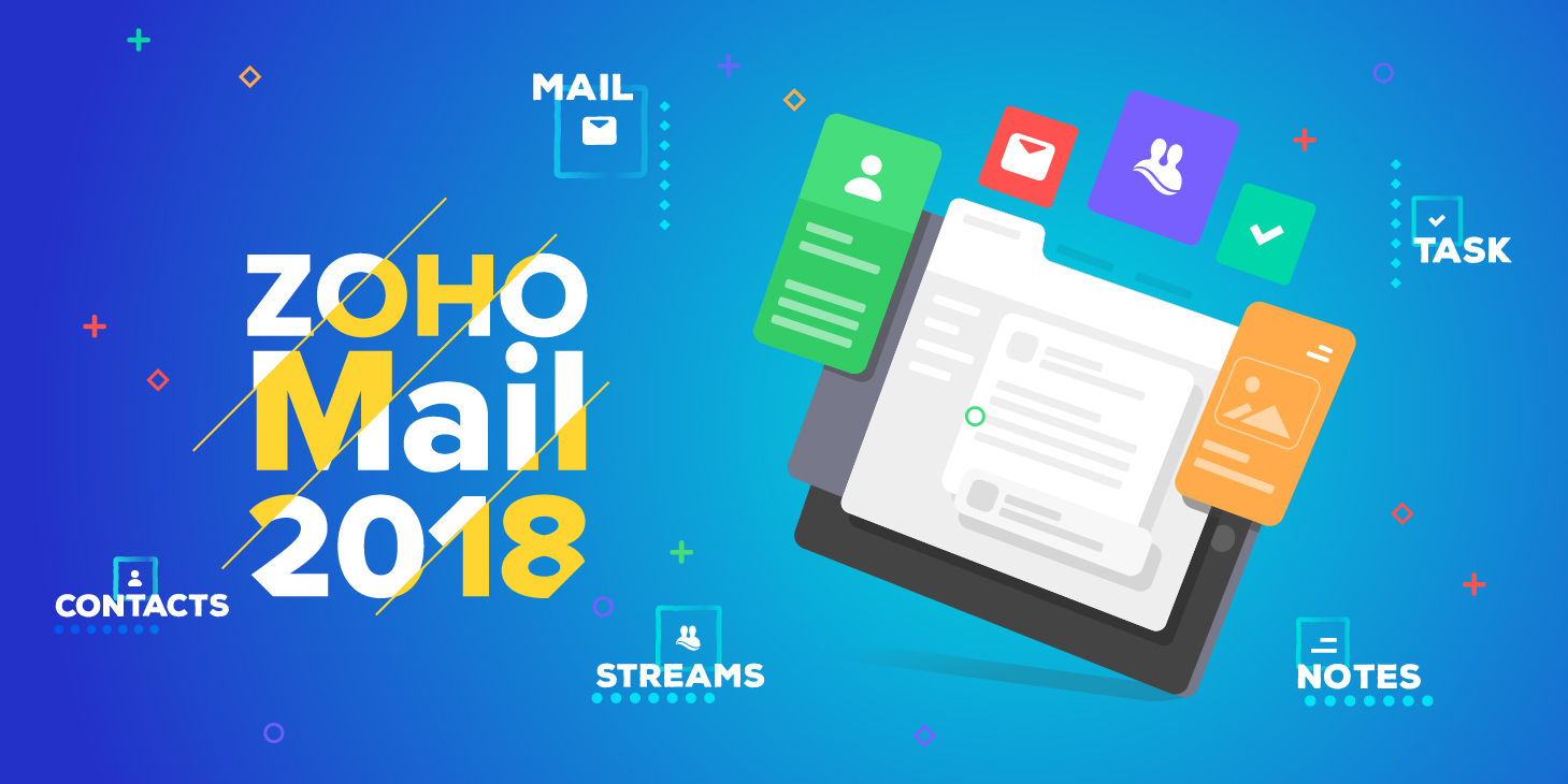 Announcing Zoho Mail 2018, our coolest UI update