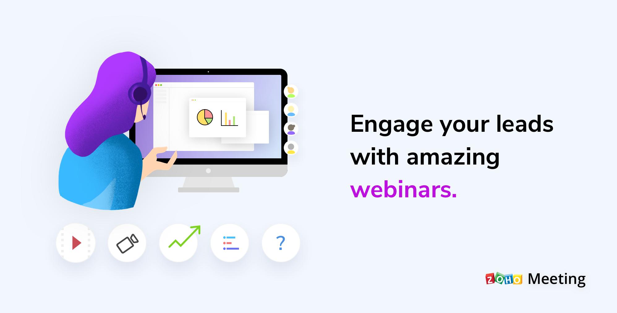 IntroducingWebinarsin Zoho Meeting