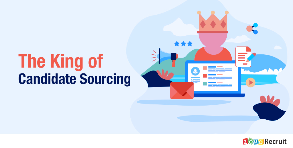The King of Candidate Sourcing