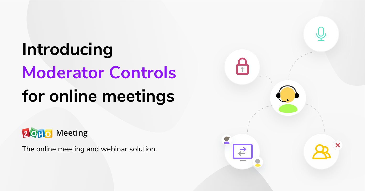 Moderator Controls for online meetings