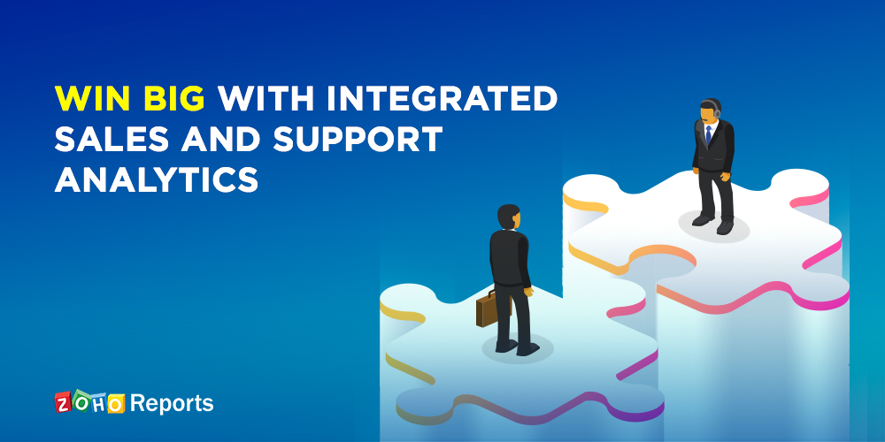 Win big with integrated Sales and Support analytics
