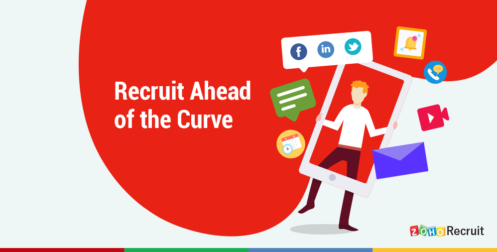 Candidate Experience: Recruit Ahead of the Curve