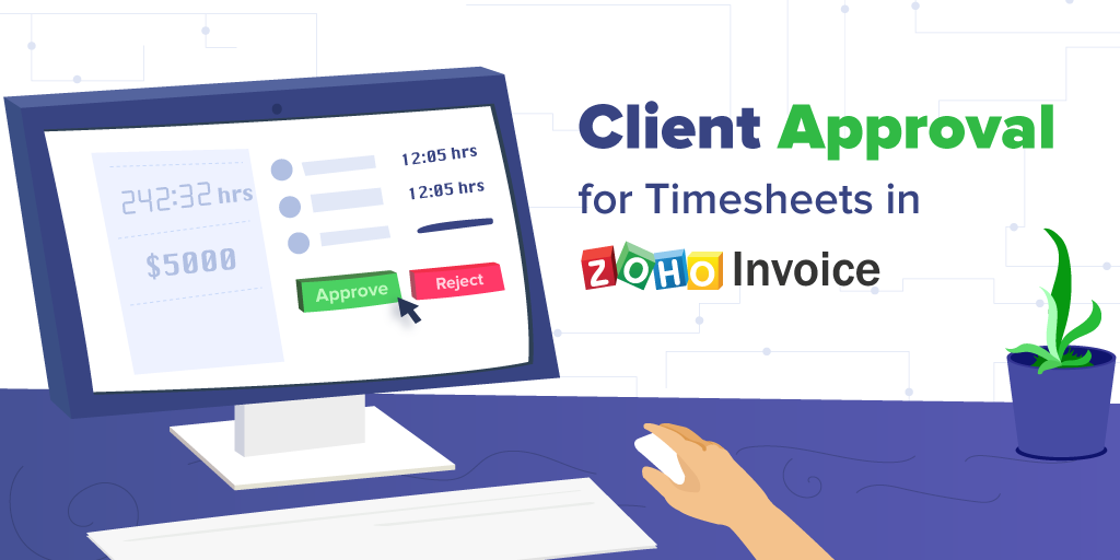 Client Approval for Timesheets in Zoho Invoice