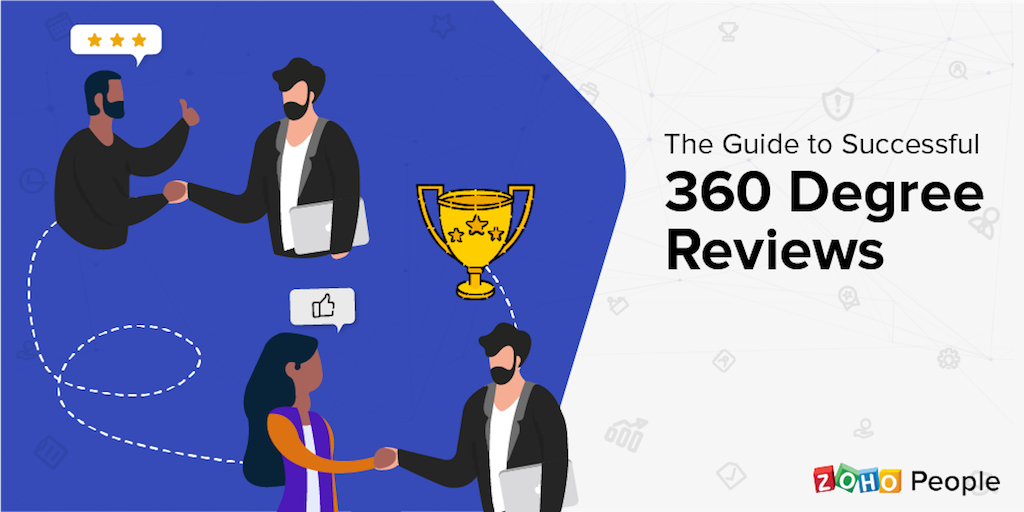 The Guide to 360-Degree Performance Appraisals that Work for You, and Your Employees