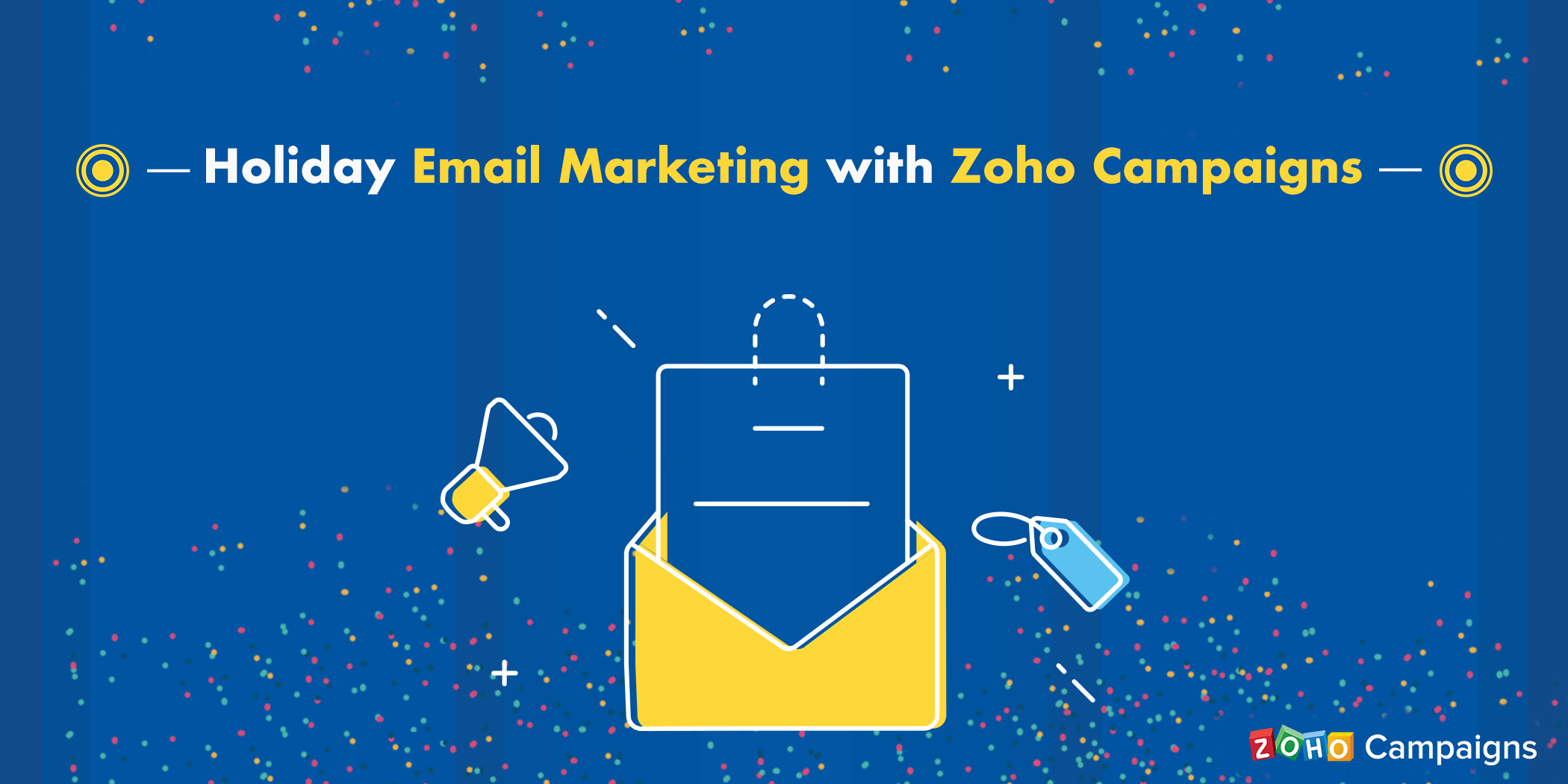 Holiday email marketing with Zoho Campaigns
