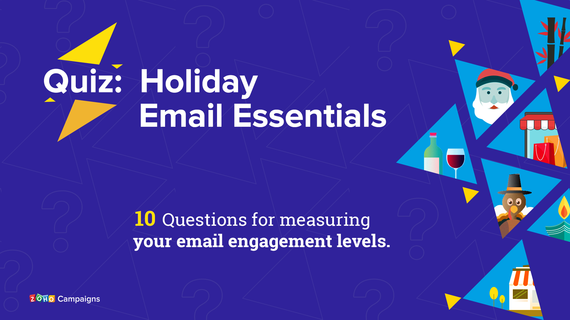 Holiday Email Essentials – An email marketing quiz to find your engagement levels