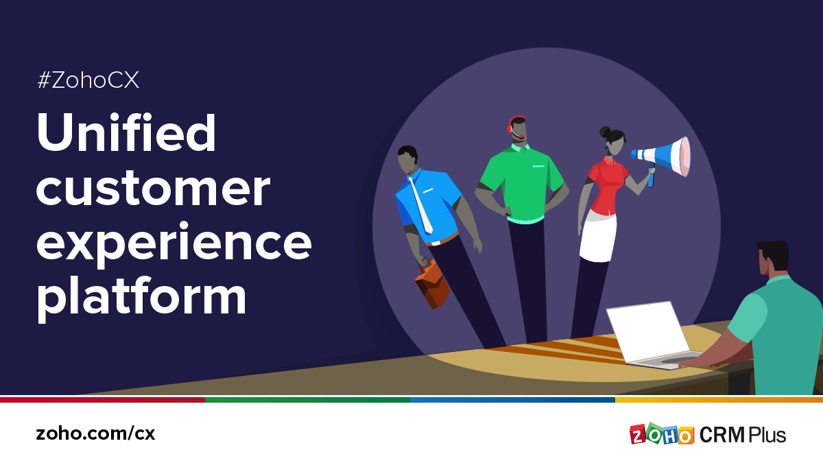 Presenting Zoho CRM Plus: The new gold standard in frictionless customer experience